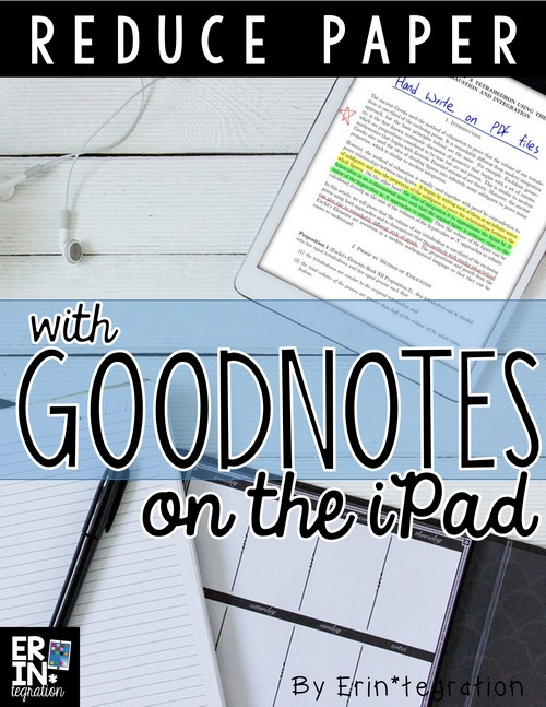 USING GOODNOTES APP TO REDUCE PAPER