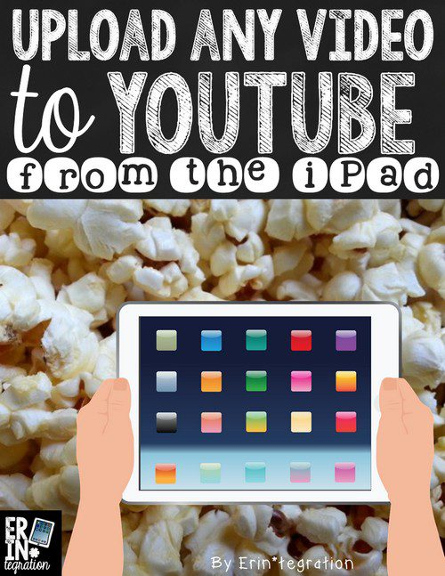 UPLOAD TO YOUTUBE FROM THE IPAD