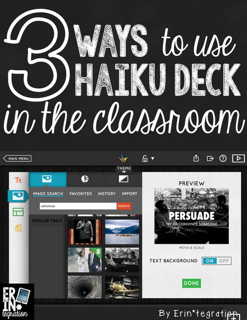 3 ways to integrate the free web app Haiku Deck into the classroom