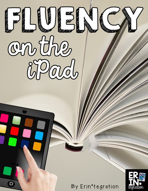 IPAD APPS AND ACTIVITIES FOR FLUENCY PRACTICE