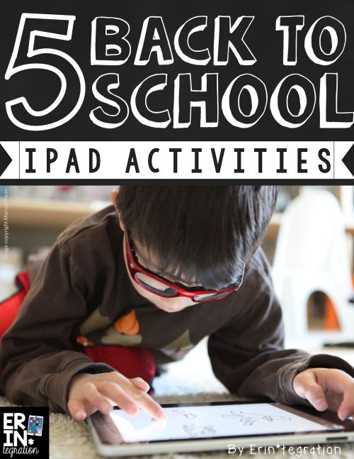 5 BACK TO SCHOOL IPAD ACTIVITIES