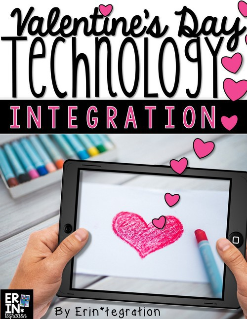 VALENTINE'S DAY TECHNOLOGY INTEGRATION ACTIVITIES