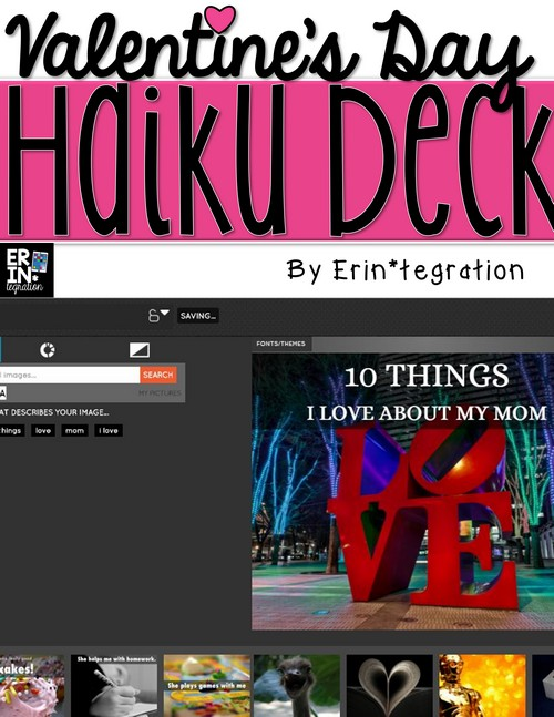 """Valentine's Day technology integration ideas for the elementary classroom. Creative ways to use iPads, PCs, and Chromebooks that your students will LOVE! Have students make a """"10 Things I Love About You"""" presentation for FREE on Haiku Deck and more ideas at the link!"""