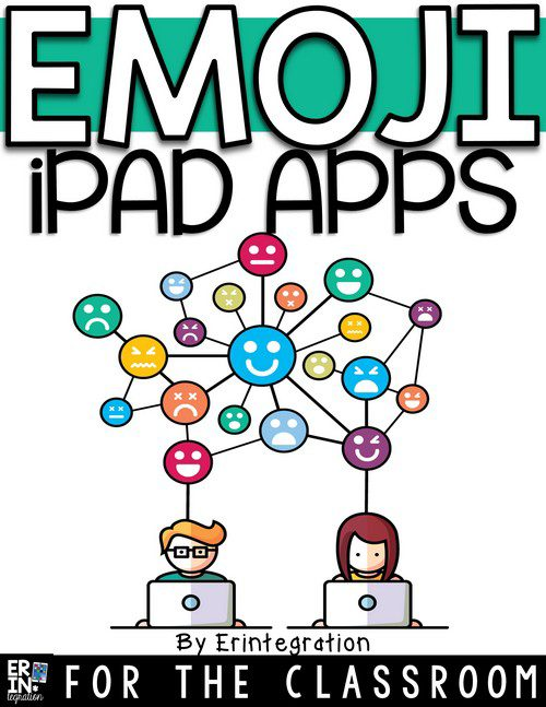 EMOJI APPS FOR THE CLASSROOM
