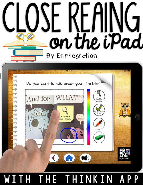Think In: A Close Reading iPad App for K-2