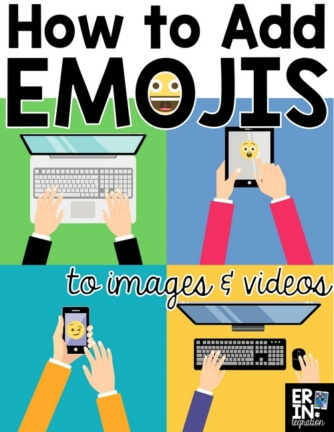 ADD EMOJIS TO IMAGES ON THE IPAD AND CHROMEBOOK