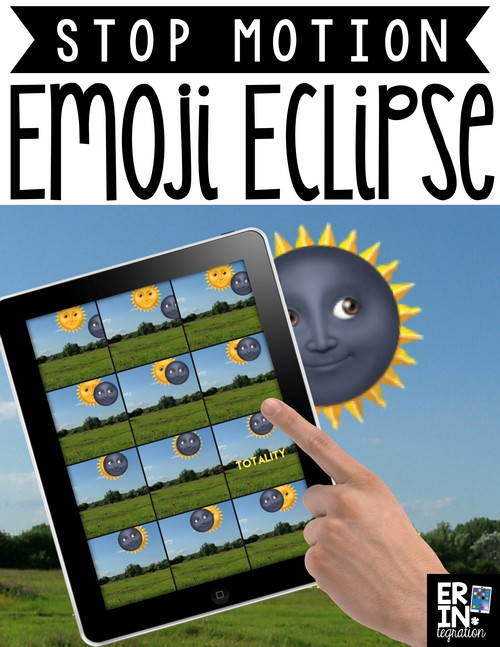 CREATE A STOP MOTION VIDEO OF THE ECLIPSE USING EMOJIS