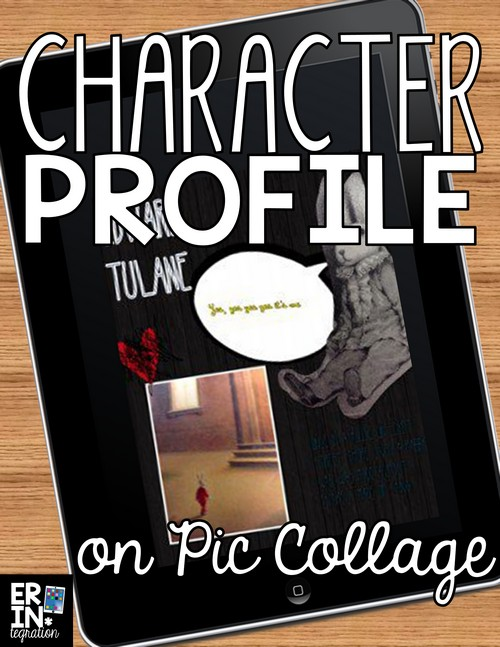 Use the free app Pic Collage to make a character profile about ANY character from ANY book. Pic Collage is a free app available on iPads, Kindles, Android, and Windows 10.