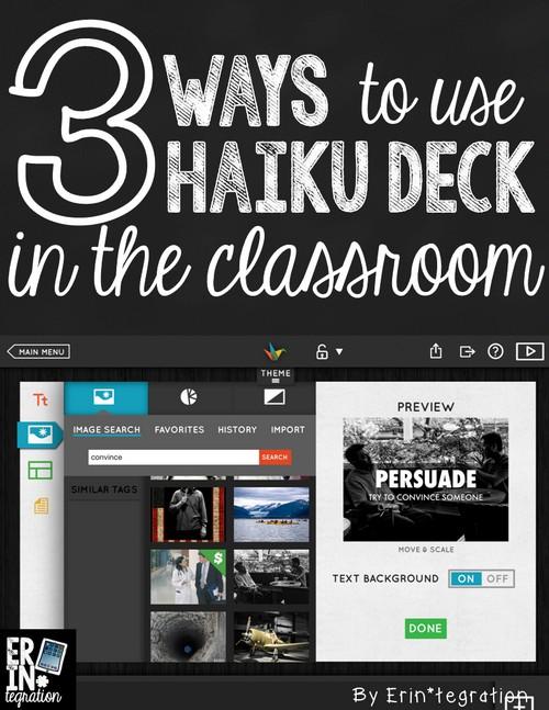 3 ways to integrate the free web app Haiku Deck into the classroom