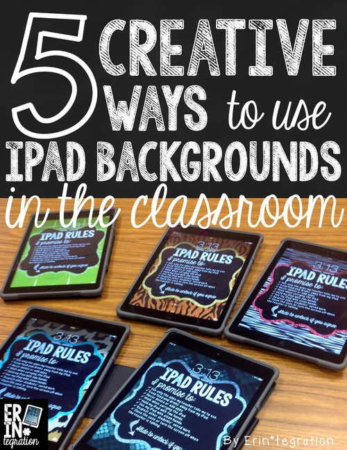 Utilize iPad backgrounds and lockscreens in the classroom