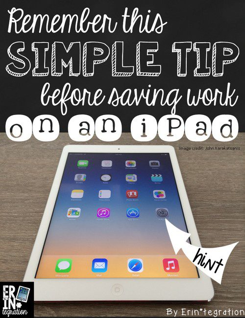 QUICK TECH TIP FOR SAVING STUDENT WORK TO THE IPAD
