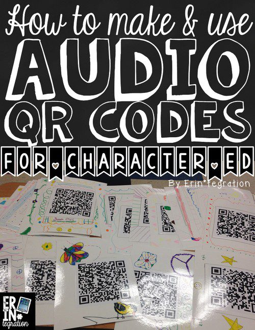 FOSTER A POSITIVE SCHOOL CLIMATE WITH AUDIO QR CODES