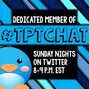#tptchat on Twitter for TeachersPayTeachers sellers Sundays 8-9PM EST