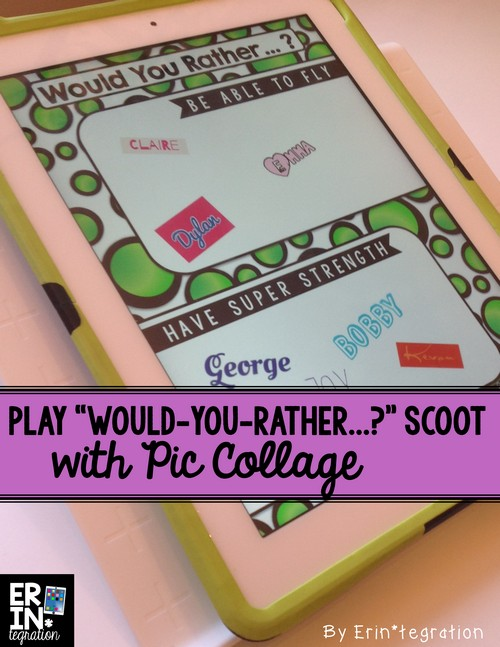 Back to school iPad activity: Play Would You Rather Scoot with Pic Collage