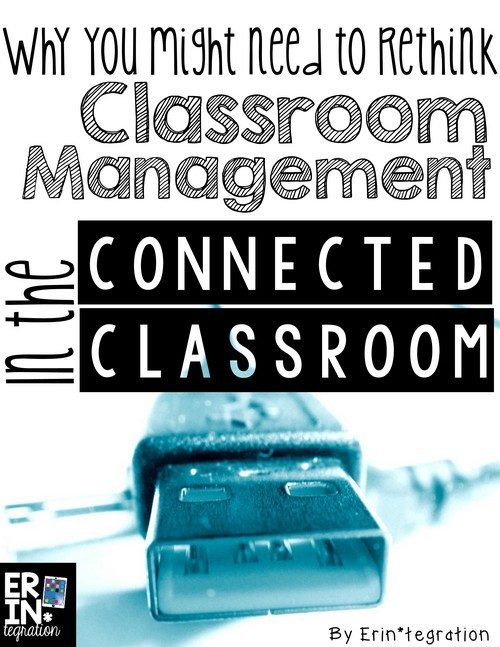 CLASSROOM MANAGEMENT PLAN FOR THE CONNECTED CLASSROOM