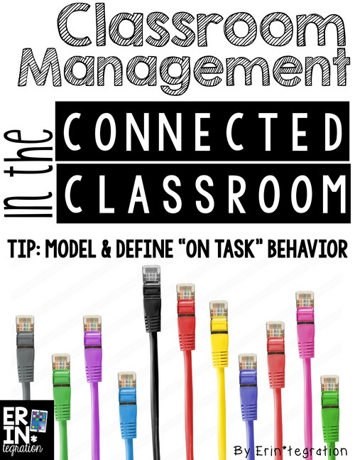 Classroom Management plan in the connected classroom: Model & define expected behavior
