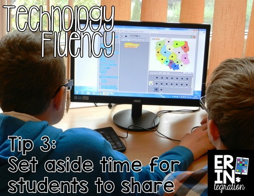 Teaching students technology fluency: Set aside time for students to share their process, reflections, and problem solving strategies. Plus more tips at the link
