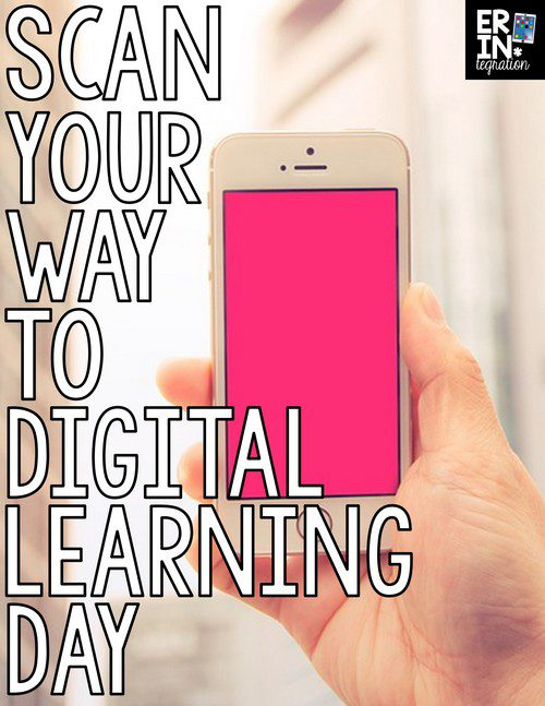 SCAN YOUR WAY TO DIGITAL LEARNING DAY