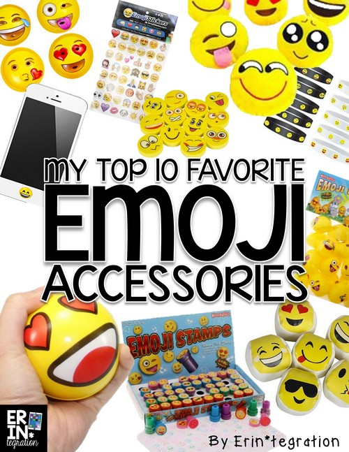 My 10 favorite inexpensive & fun Emoji accessories to use in the classroom and how to use them!