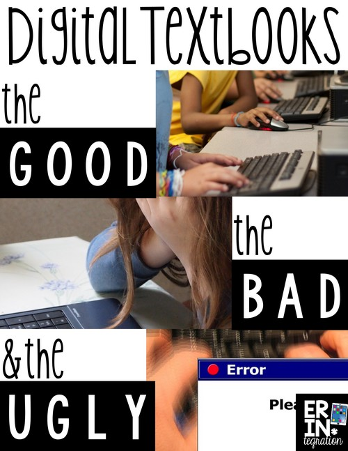 Thinking of going totally paperless with Digital Textbooks? An honest review of the experience - the good, the bad, and the ugly!