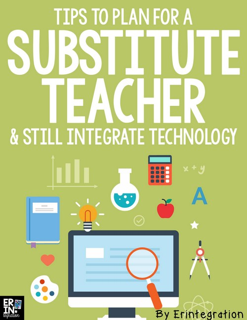 Don't disrupt the routine students are used to as far as using technology in the classroom! Leave substitute teacher lesson plans that integrate technology and be confident! Support your guest teacher so seamless technology integration can occur even when you are not there to facilitate it with these practical tips.