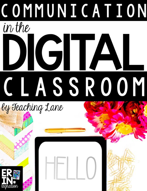 Learn some tips for communicating with students and parents in a digital classroom.
