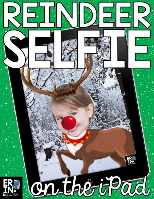 CHRISTMAS IPAD ACTIVITY ON PIC COLLAGE: REINDEER YOURSELF