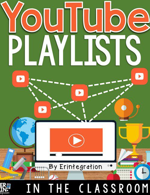 USING A YOUTUBE PLAYLIST IN THE CLASSROOM