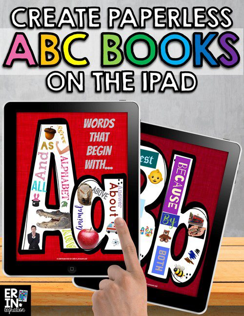 CREATE PAPERLESS ALPHABET BOOKS ON THE IPAD