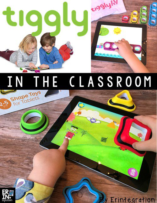TIGGLY TOYS AND INTERACTIVE APPS IN THE CLASSROOM