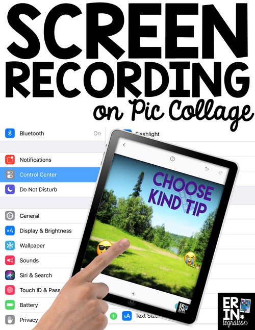 HOW TO USE SCREEN RECORDING ON PIC COLLAGE IN THE CLASSROOM