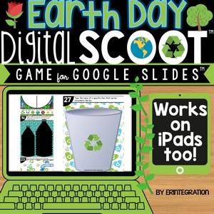 Earth Day Digital Scoot for Google Slides Erintegration