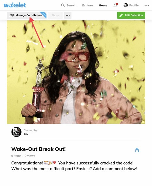 How to Create a Breakout with Wakelet Wake Out Reward Board: Click Manage Contributors to Get a Code